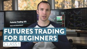 How To Trade Futures For Beginners | The Basics of Futures Trading [Class 1]