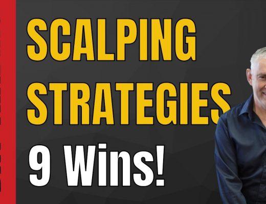 Day Trading Using Scalping Strategies 9 Winning Trades