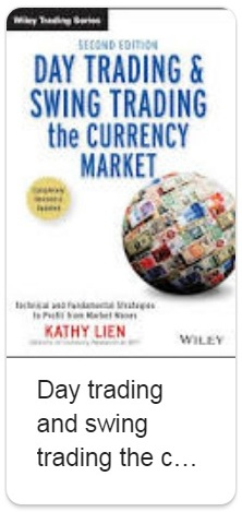 Day Trading and Swing Trading the Currency Market - Book by Kathy Lien