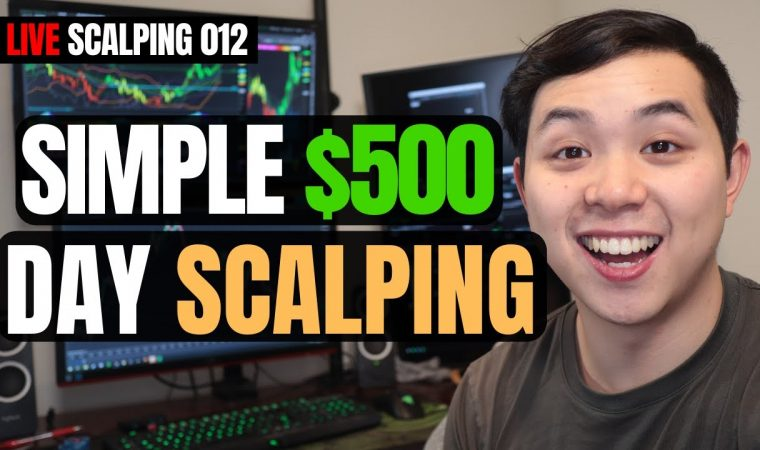 How to Make $500 a Day Scalping Simple Strategies | Live Scalping 012