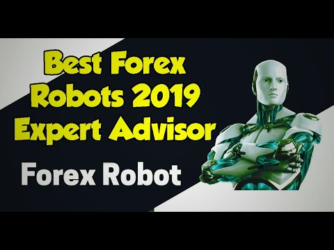 Best Forex Robots 2019 Expert Advisor For Automated Trading Free Downlaod
