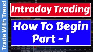 Intraday Trading Strategies - Beginners Guide To Intraday Trading