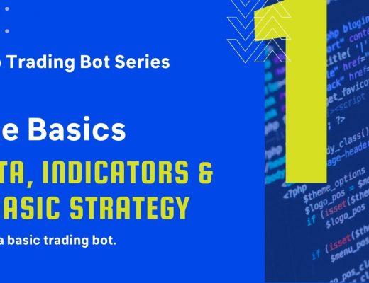 Algorithmic Trading: The Basics (Part 1)