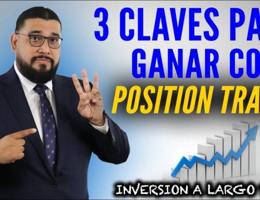 Tres claves para GANAR como POSITION TRADER | ¿Qué es POSITION TRADER? | Inversión a largo plazo