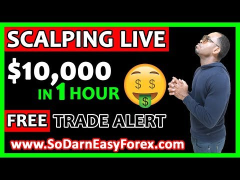 (LIVE TRADING) $10,000 IN 1 Hour Scalping Live - So Darn Easy Forex™, Forex Day Trader Scalper 1