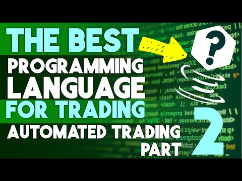 The BEST Programming Language For TRADING (Automated Trading Part 2: ), Forex Algorithmic Trading Job