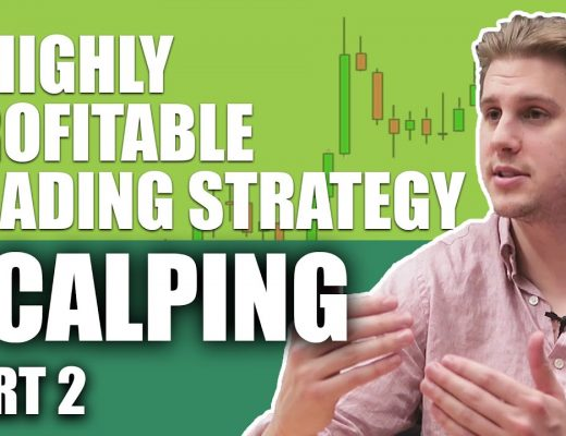 Scalping: An Effective And Highly Profitable Trading Strategy (part II)