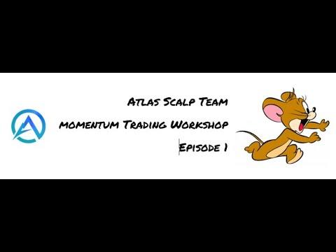 2021-01-25 - Momentum Trading - Episode 1 - Intro to Scalp Team, Momentum Trading Advantage