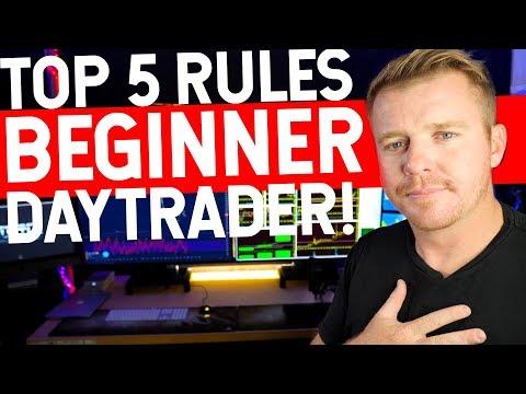 5 RULES FOR BEGINNER DAY TRADER!