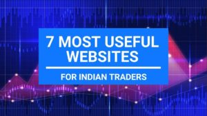 7 Most Useful Websites for Indian Traders