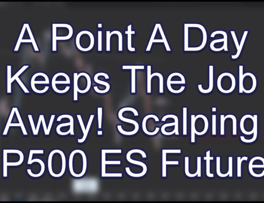A Point A Day Keeps The Job Away! Scalping SP500 ES Futures; www.SlingshotFutures.com