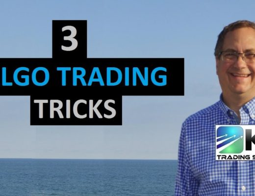 Algo Strategies I am Trading Today, Plus 3 Algorithmic Trader Tricks