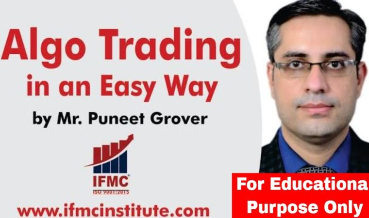 Algo Trading in an easy way by IFMC ll ALGO TRADING COURSE @ 4500 /-