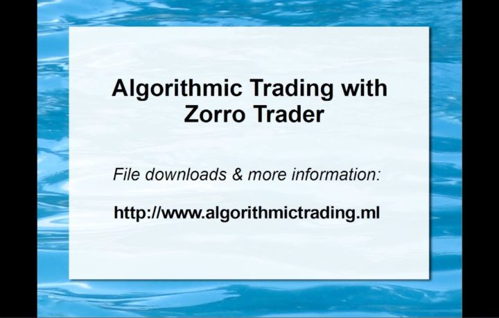 Algorithmic Trading with Zorro Trader