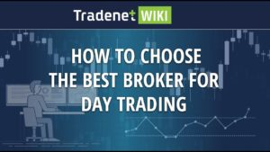 Choose the Best Broker for Day Trading