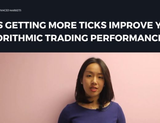 Does Getting More Ticks Improve Your Algorithmic Trading Performance? | Advanced Markets