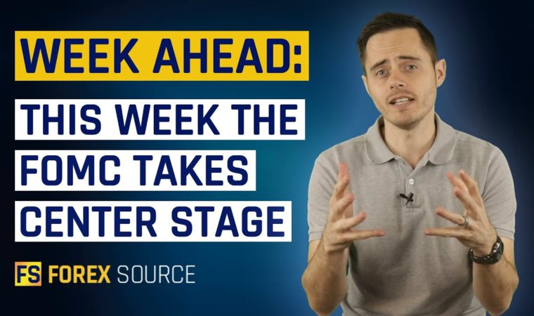 Forex Weekly Analysis – FOMC Takes Center Stage