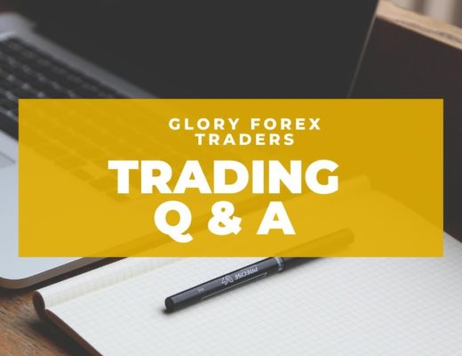 Glory Forex Traders Q & A!