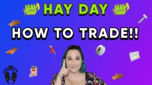 Hay Day-TRADING!! How to Trade