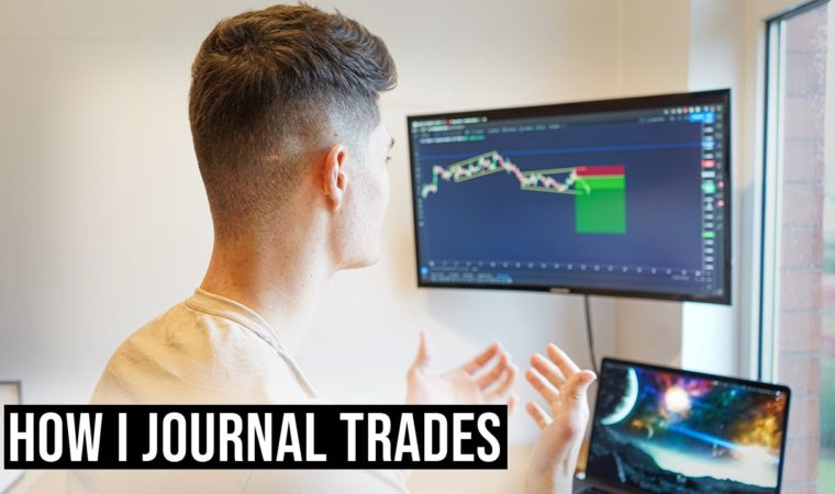 How I Journal Trades in the Forex Market: Trades Taken