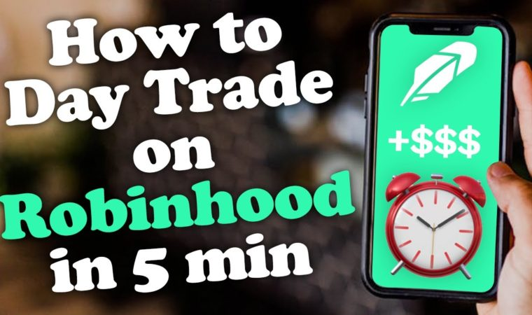 How to Day Trade on Robinhood App in Under 5 Minutes – Full Video Tutorial