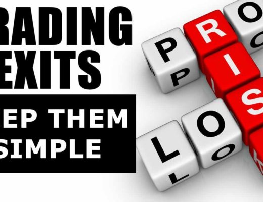 Is There A Best Trading Exit Strategy? Keep Them Simple