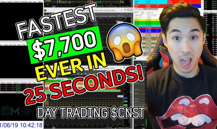 LIVE DAY #TRADING – DAY #TRADER MADAZ MAKES THE FASTEST $7,700 EVER IN 25 SECONDS ON $CNST !