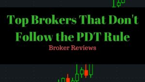 My Top Three No PDT Trading Brokers - Live Small Account Day Trading