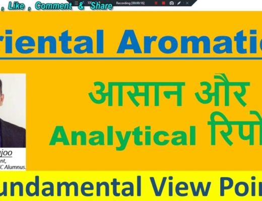 Oriental Aromatics Ltd |Aroma & Fragrance Sector|Simple Technical Terms| Analysis by CA Puneet Jajoo