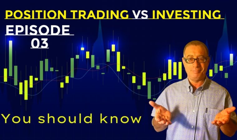 Position Trading vs Investing