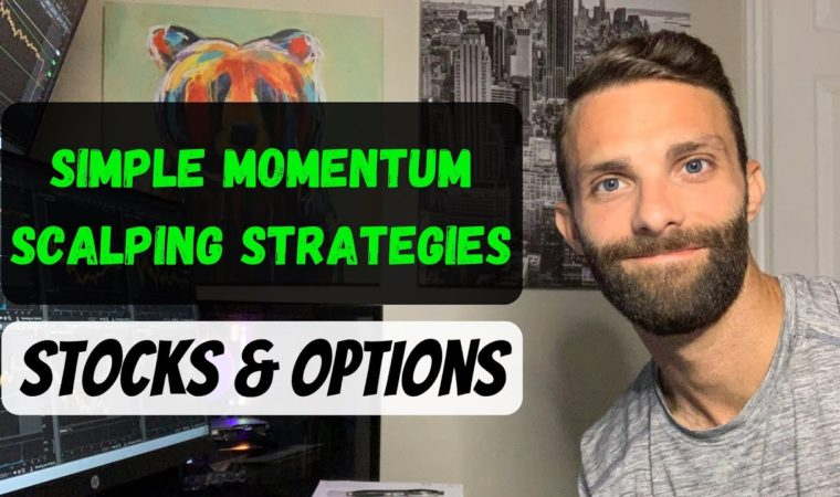 Simple Momentum Scalping Strategies: Stocks & Options