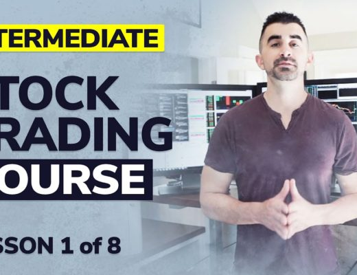 Stock Trading Course – Intermediate Series Lesson 1 of 8