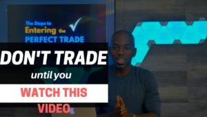 The 3 Rules of Entering a Forex Trade | Trader Tips