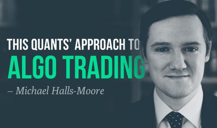 This quants' approach to algorithmic trading—Michael Halls-Moore, QuantStart