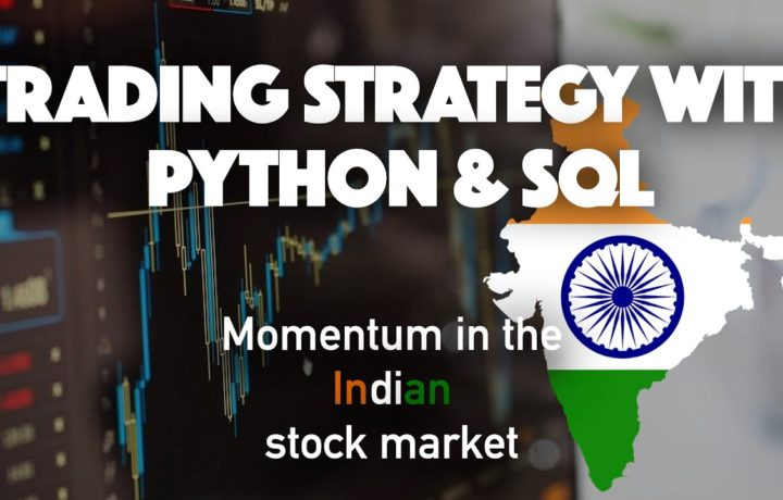 Trading strategy and Backtest with Python & SQL [MOMENTUM in the INDIAN stock market]