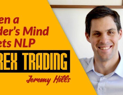 When a Trader's Mind Meets NLP w/ Jeremy Hills – Forex Trading | 48 mins