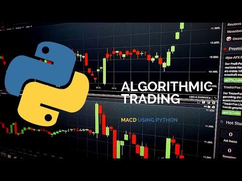 Algorithmic Trading Strategy Using MACD &Python, Algorithmic Forex Trading Strategies