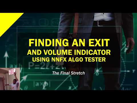 Finding an Exit/Volume Indicator with NNFX Algo Tester