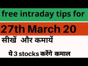 free intraday trading tips for 27  march 2020 | intraday stock for tomorrow/today