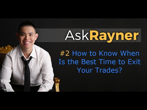 How Do You Know When Is the Best Time to Exit Your Trades?, Forex Position Trading With Rayner