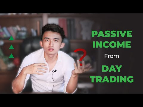 How I generate Passive Income from Day-Trading
