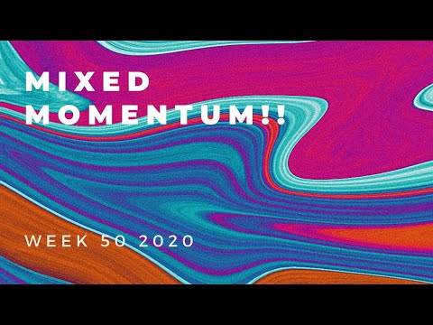 How to do momentum trading :Mixed Momentum!! Week 50 2020, Momentum Trading In 2020