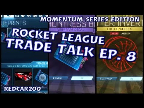 Make Profit with Momentum Series Items,What some items are going for, Rocket League Trade Talk Ep. 8