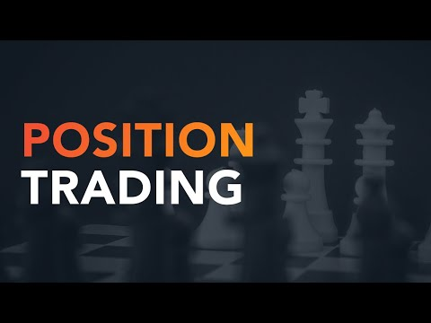 Marginal trading. Position trading, Forex Position Trading Education