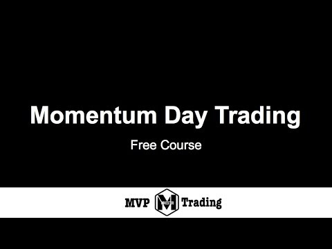 Momentum Day Trading : Course 2 of 12