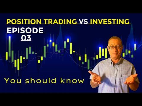 Position Trading vs Investing, Position Trading Vs Investing