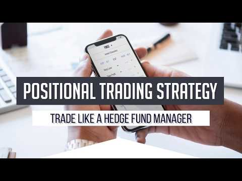 Positional Trading Strategy – Trade like a Hedge Fund Manager, Positional Trading Strategy PDF