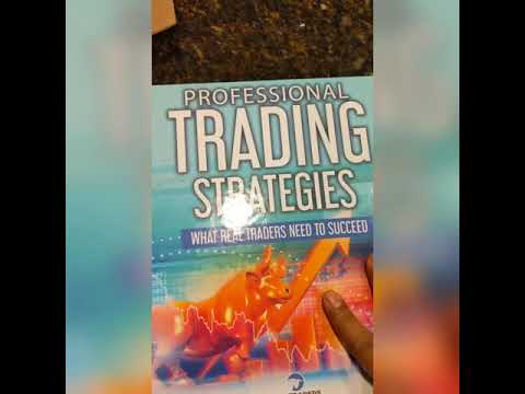 Professional Trading Strategies 2019 Version