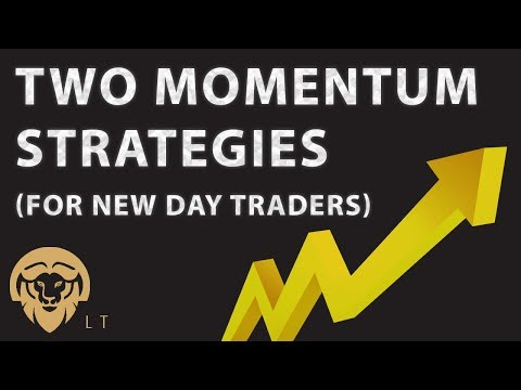 Two momentum strategies (for new day traders), Stock Momentum Trading Strategies