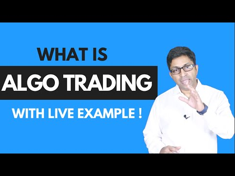 What is Algo Trading? Using Live Examples, Forex Algorithmic Trading Market